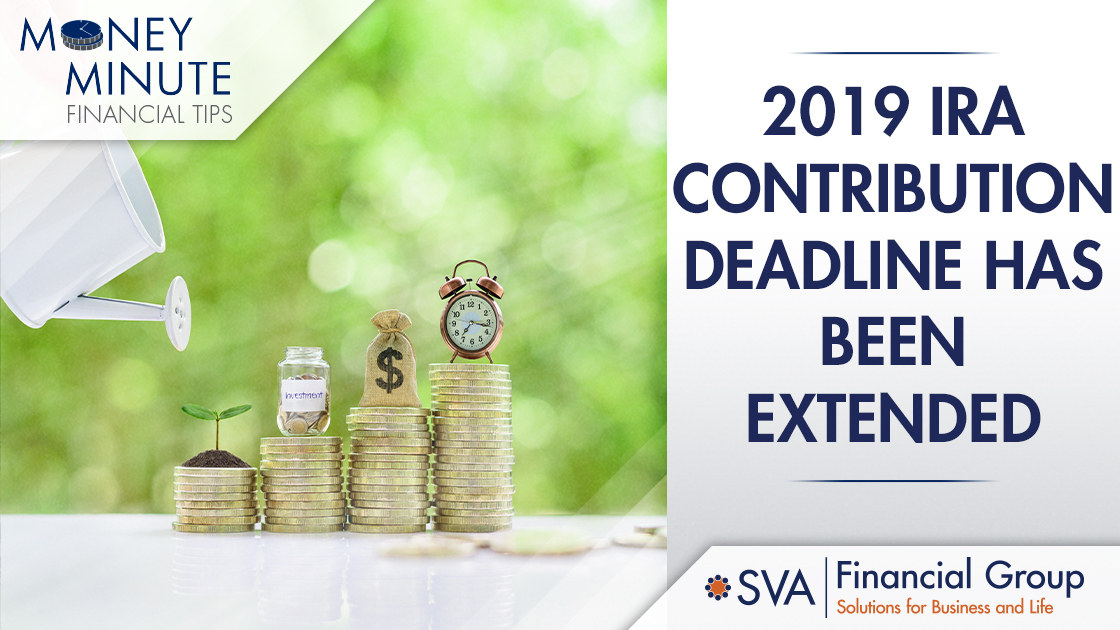 2019 IRA Contribution Deadline Has Been Extended