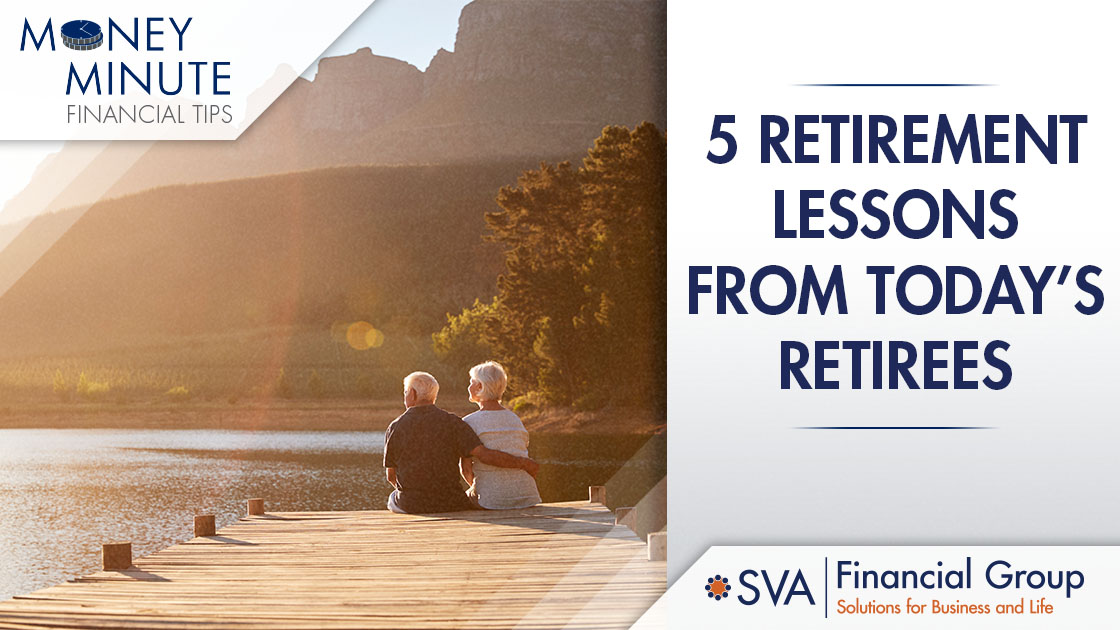 5 Retirement Lessons from Today's Retirees