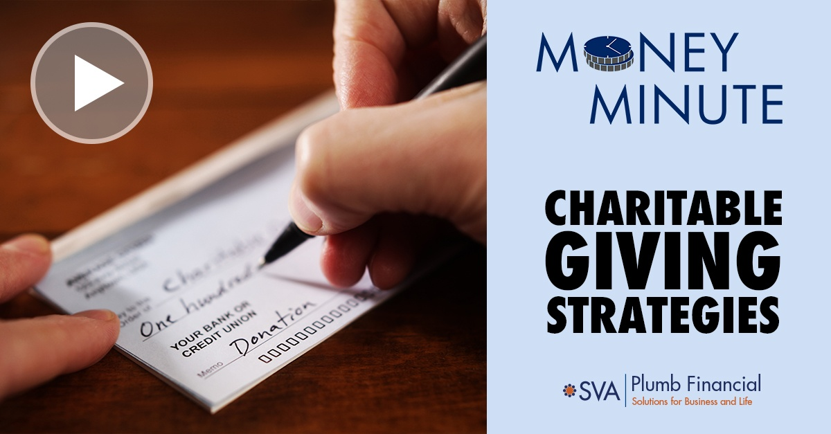 Money Minute: Charitable Giving Strategies