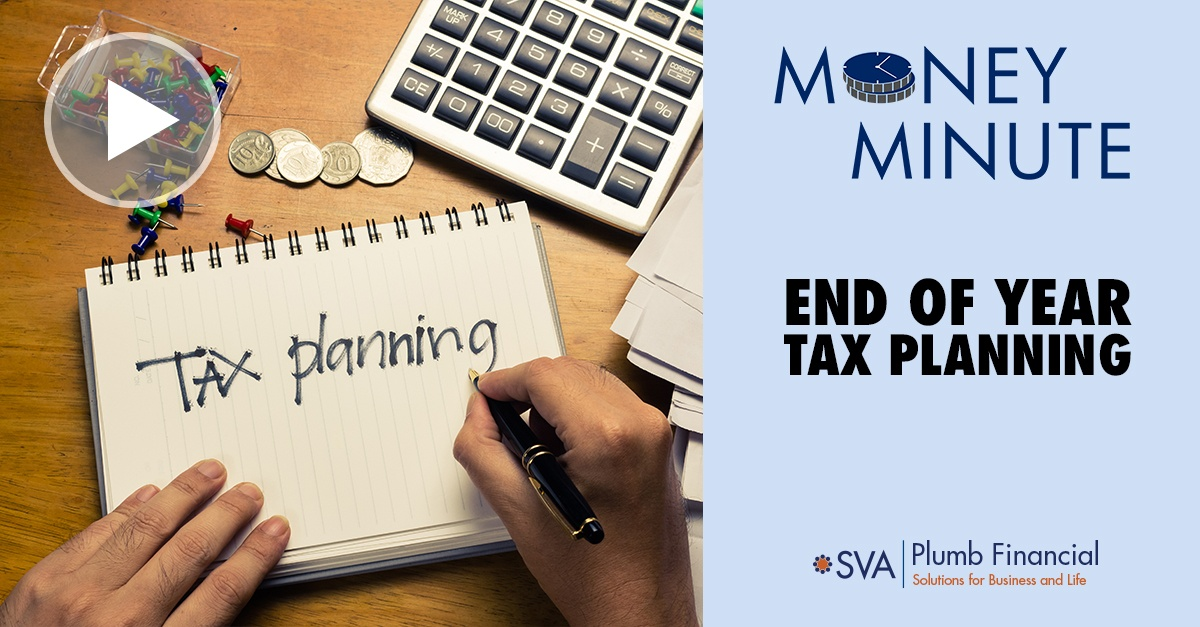Money Minute: End of Year Tax Planning