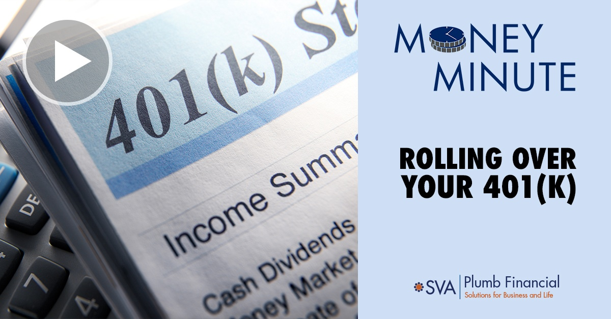 Money minute: Rolling Over Your 401(k)