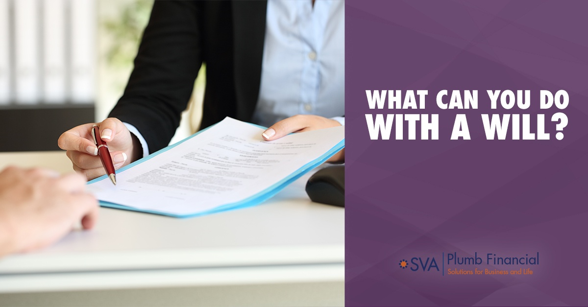 What You Can Do with a Will?