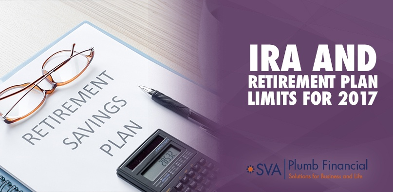 IRA and Retirement Plan Limits for 2017
