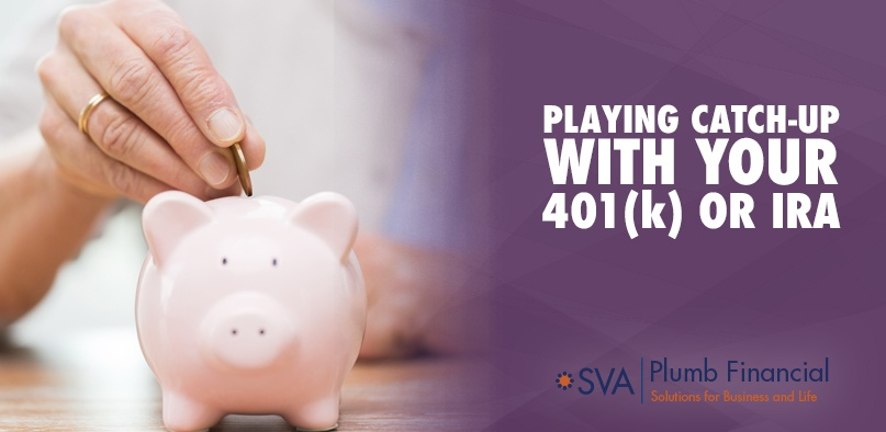 Playing Catch-Up with Your 401(k) or IRA