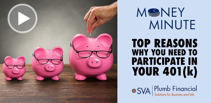 Money Minute: Top Reasons Why You Need to Participate in Your 401(k)