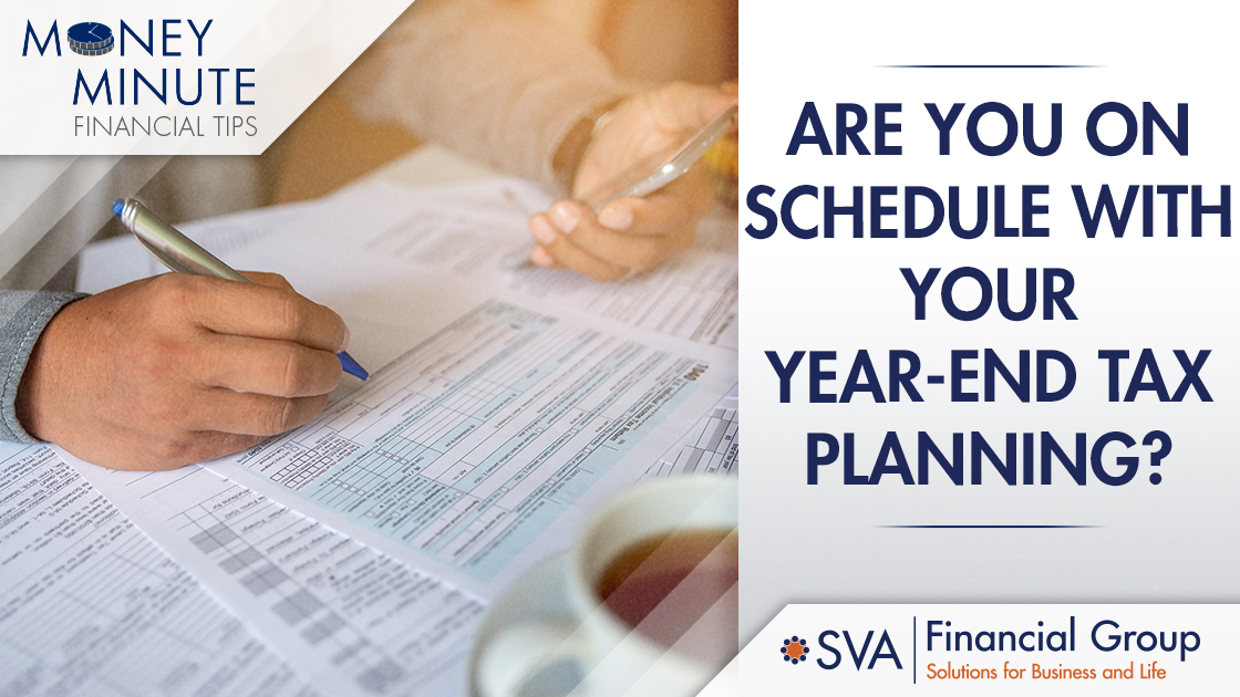 Are You On Schedule With Your Year-End Tax Planning?