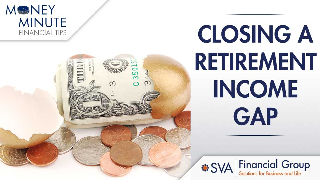 Closing a Retirement Income Gap