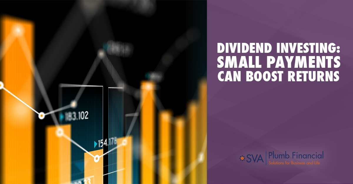 Dividend Investing: Small Payments Can Boost Returns