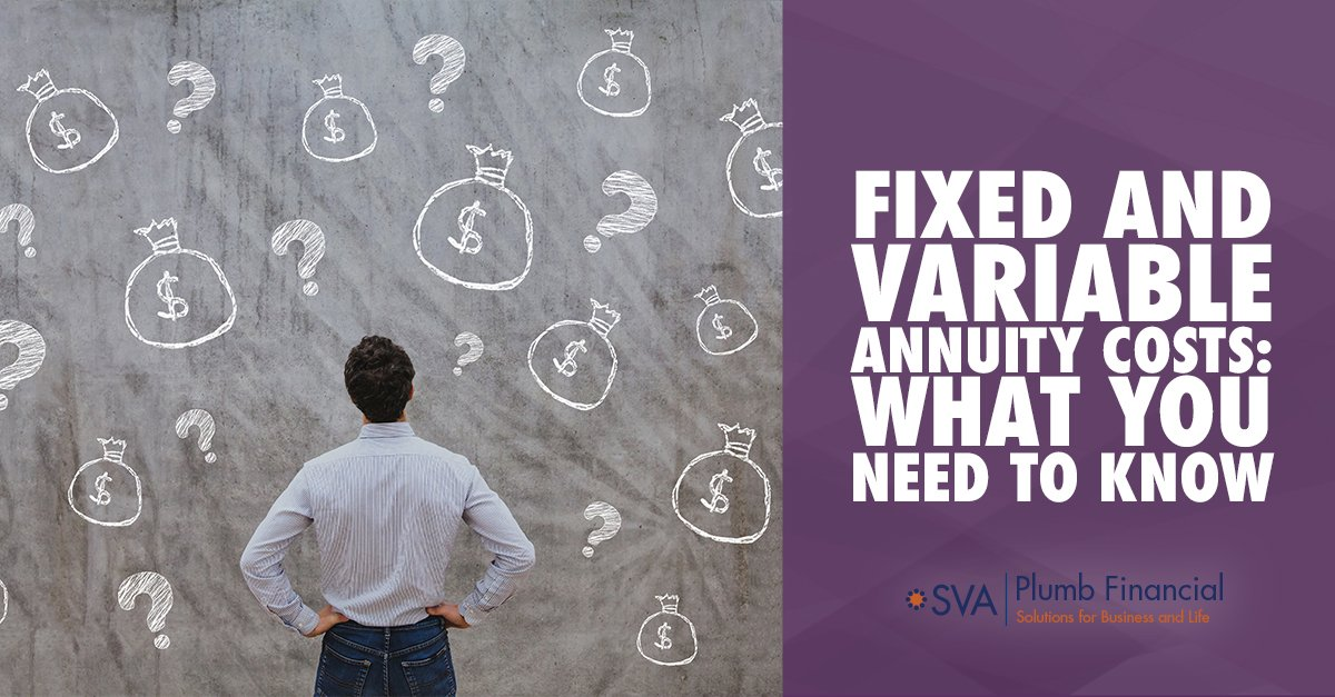 Fixed and Variable Annuity Costs: What You Need to Know