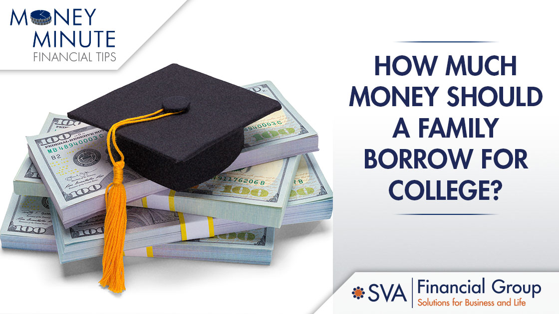 How Much Money Should a Family Borrow for College?