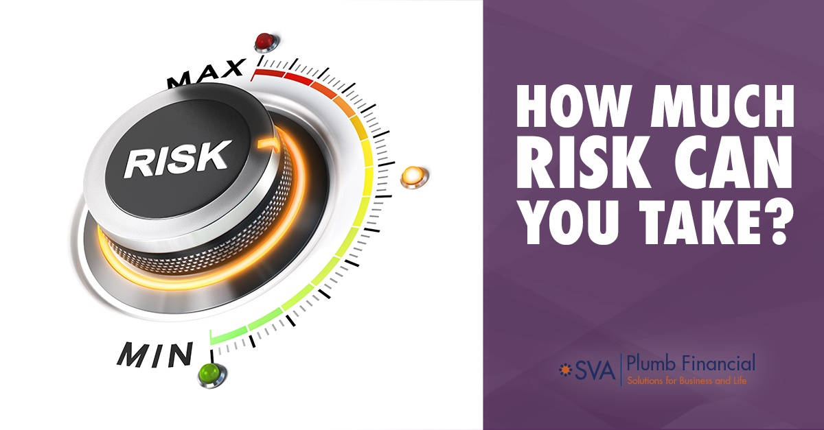 How Much Risk Can You Take?