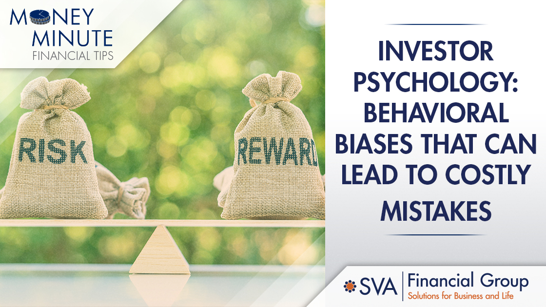 Investor Psychology: Behavioral Biases That Can Lead to Costly Mistakes