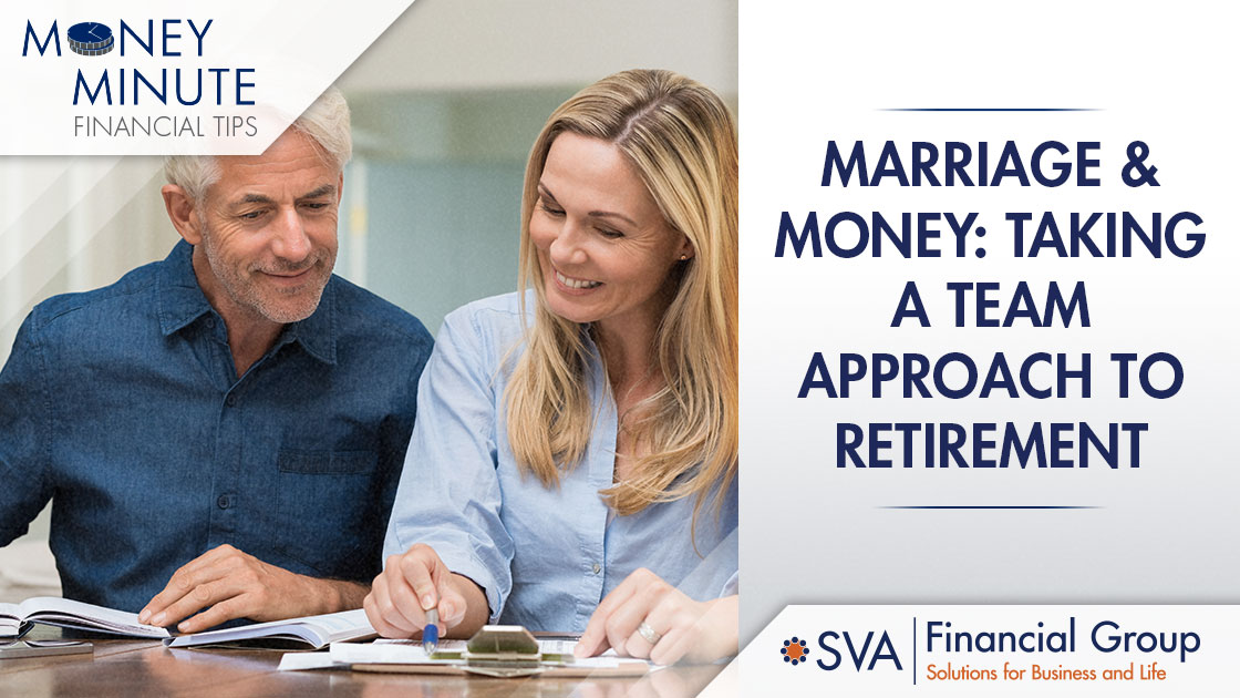 Marriage and Money: Taking a Team Approach to Retirement