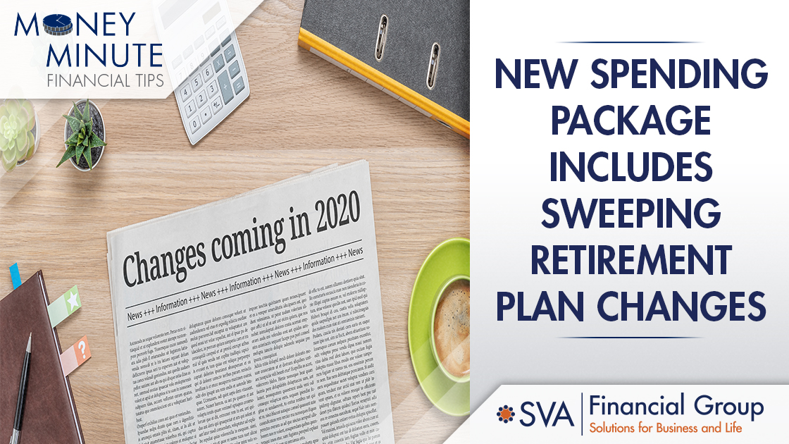 New Spending Package Includes Sweeping Retirement Plan Changes