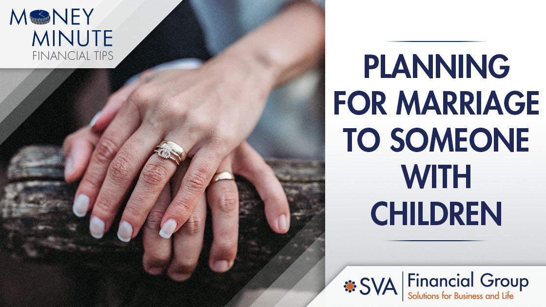 Planning for Marriage to Someone with Children