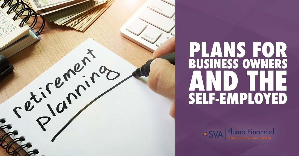 Plans for Business Owners and the Self-Employed