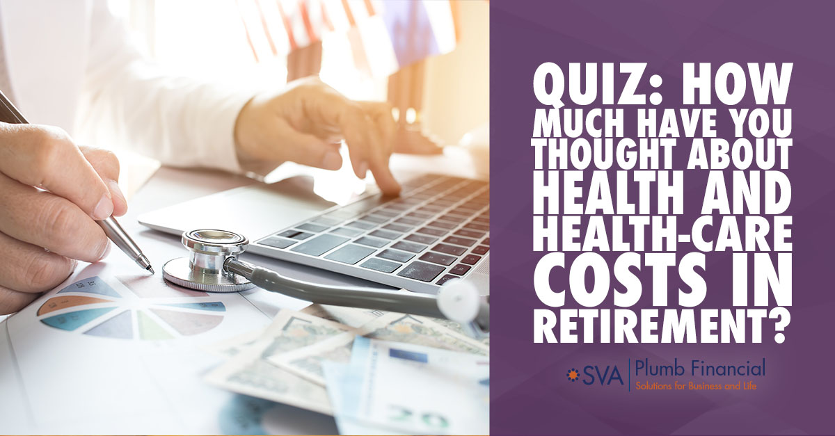 Quiz: How Much Have You Thought About Health and Health-Care Costs in Retirement?