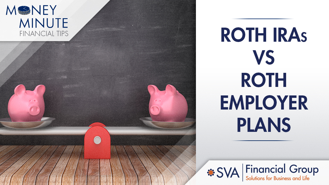 Roth IRAs vs Roth Employer Plans