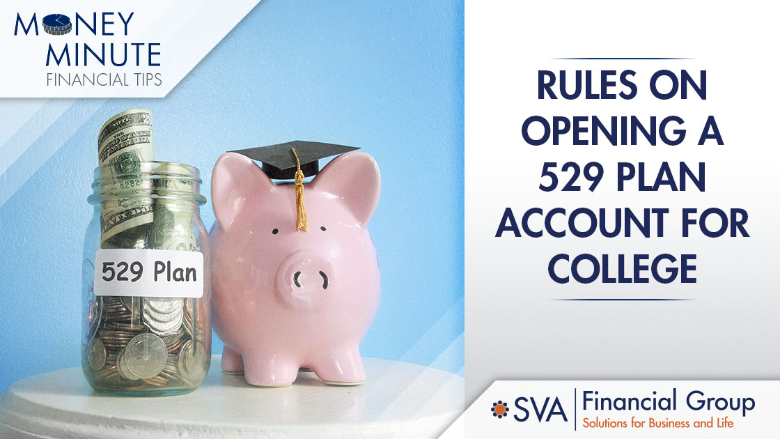 Rules on Opening a 529 Plan Account for College