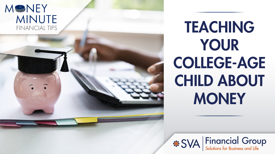 Teaching Your College-Age Child About Money