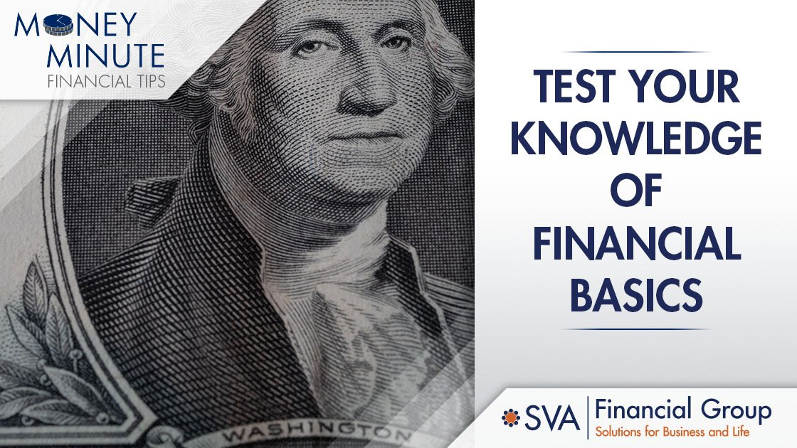 Test Your Knowledge of Financial Basics