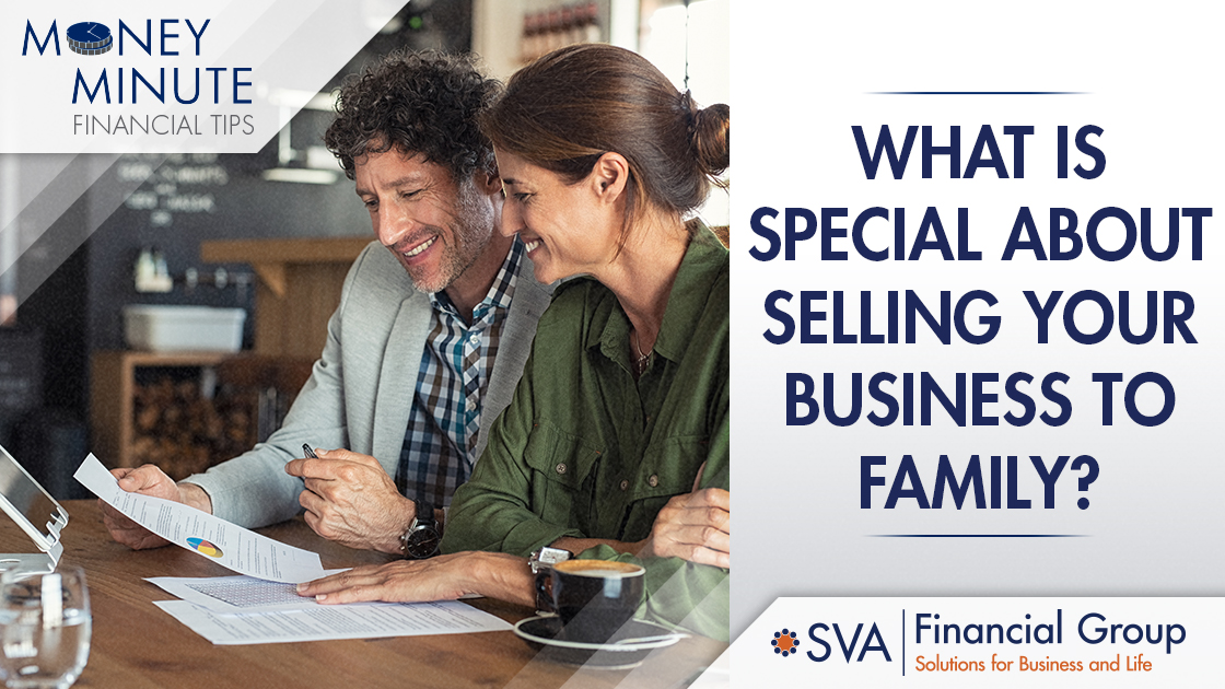 What Is Special About Selling Your Business to Family?
