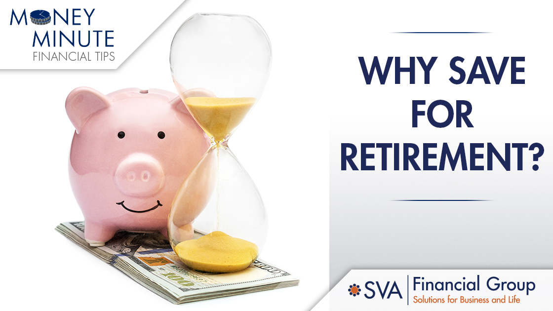 Why Save for Retirement?