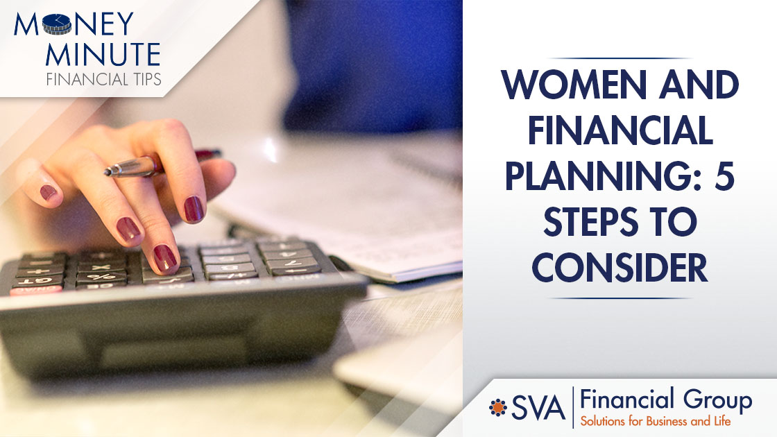 Women and Financial Planning: 5 Steps to Consider